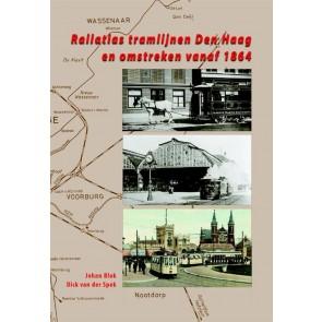 De Alk 978 90 6013 309 5 - Railatlas tramlijnen Den Haag en omstreken vanaf 1864 OP=OP!