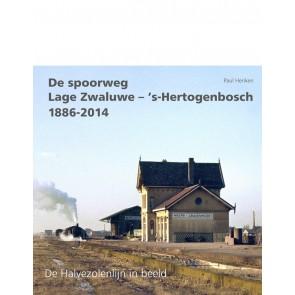 Uquilair 907151383 1 - De spoorweg Lage Zwaluwe- 's Hertogenbosch 1886-2014