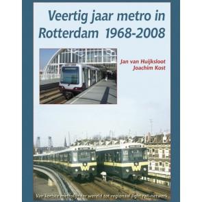 Uquilair 907151363 7 - Veertig jaar metro in Rotterdam 1968-2008 OP=OP!